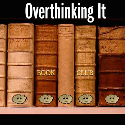 Overthinking It Book Club