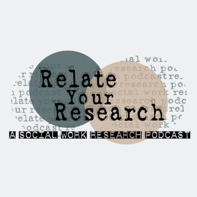 Relate your Research - a social work podcast