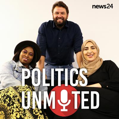 News24 | Politics Unmuted