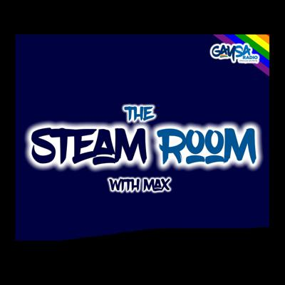 GaySA Radio Presents: The Steam Room