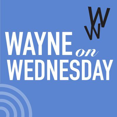 Wayne on Wednesday by Strictly Business