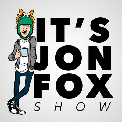 It's Jon Fox Show