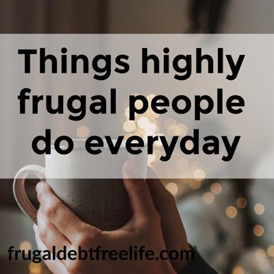 Cover art for Episode 12: Habits of highly frugal people