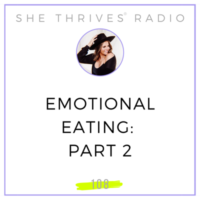 Cover art for 108 | Emotional Eating: Part 2