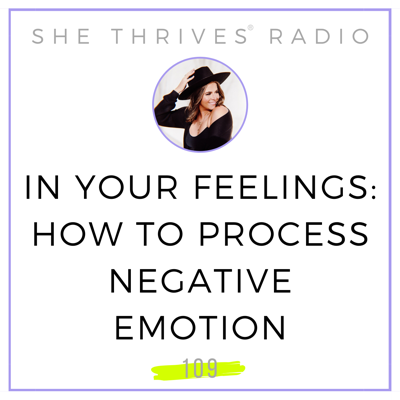 Cover art for 109 | In Your Feelings: How to Process Negative Emotion
