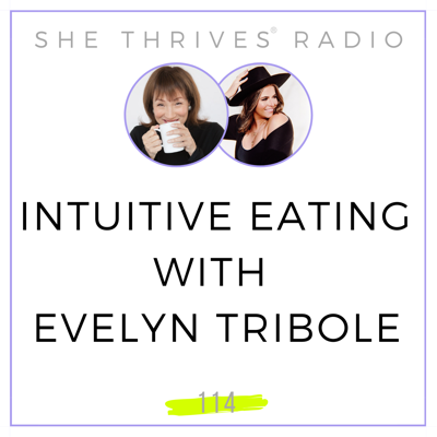 Cover art for 114 | Intuitive Eating with Evelyn Tribole