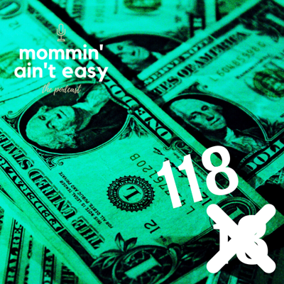 Cover art for Ep. 118 - Money! Money! Money! (Repeat of Episode 18)