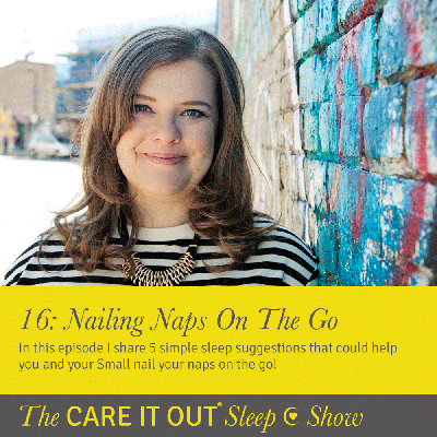 Cover art for Episode 16: Nailing Naps On The Go