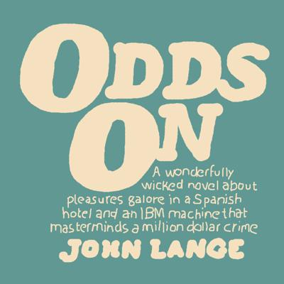 Cover art for Odds On: Morning, June Twenty-Second (1:00 a.m.–12:00 noon)