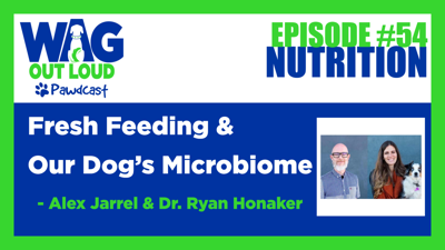 Cover art for Fresh Feeding & Our Dog's Microbiome