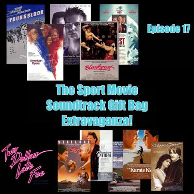 Cover art for Episode 17: The Sport Movie Soundtrack Gift Bag Extravaganza!