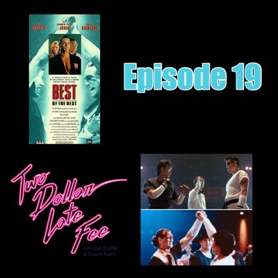 Cover art for Episode 19: Best of the Best (Movie & Song)