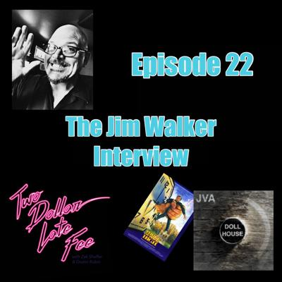 Cover art for Episode 22: The Jim Walker Interview