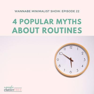 Cover art for Episode 22: The Most Popular Myths About Routines