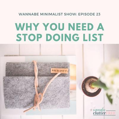 Cover art for Episode 23: Why You Need a Stop Doing List