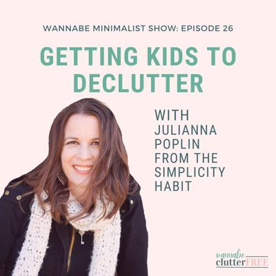 Cover art for Ep 26: Getting Kids to Declutter