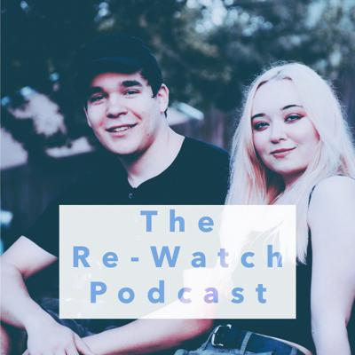 The Re-Watch Podcast