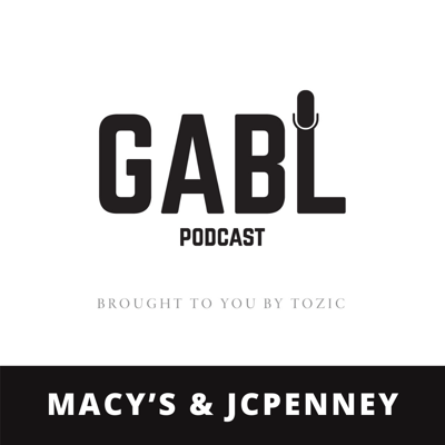 Cover art for GABL Episode 8 - Macy's and JCPenney