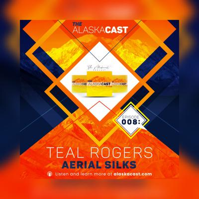 Cover art for Episode 008: Teal Rogers - Aerial Silks