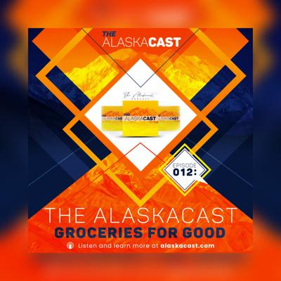 Cover art for The Alaskacast - Groceries for Good