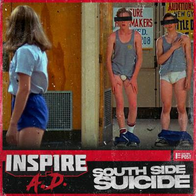 Cover art for Inspire A.D. – Episode 047: SOUTH SIDE SUICIDE – Ecstasy of Gold 5 (Part 2)