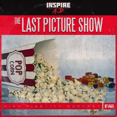 Cover art for Inspire A.D. – Episode 055: THE LAST PICTURE SHOW– Ecstasy of Gold VI