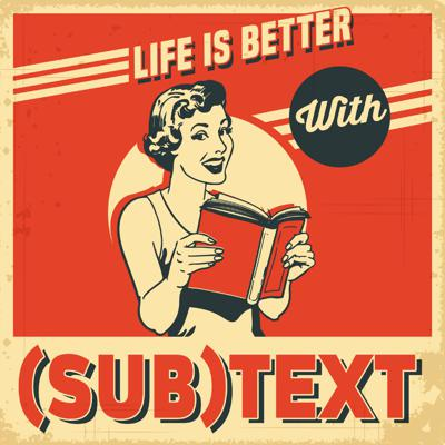 SUBTEXT Literature and Film Podcast