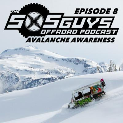 Cover art for Episode 8: Avalanche Awareness